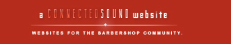 Connected Sound - Websites for the Barbershop Community